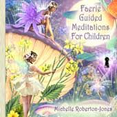 Fairey Meditations for Children - Michelle Roberton-Jones