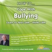 How to Cope with Bullying - Albert Smith