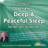 How to achieve Deep and Peaceful Sleep - Albert Smith