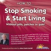 How to Stop Smoking and Start Living - Albert Smith