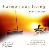 Harmonious Living - Fridrik Karlsson