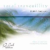 Total Tranquillity - Fridrik Karlsson