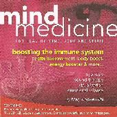 Mind Medicine - Boosting the Immune System - Mary Rodwell