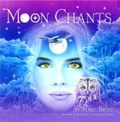 Moon Chants - Marie Bruce
