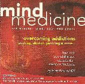 Mind Medicine - Overcoming Addictions