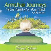 Armchair Journeys - Tropical Island - David Sandercock & Mary Rodwell