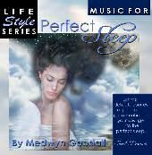 Music for Perfect Sleep - Medwyn Goodall